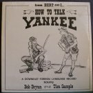 BOB BRYAN & TIM SAMPLE~How to Talk Yankee~Bert & I 14 (Comedy) SS LP
