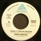 BARRY MANILOW~I Made it Through the Rain~Arista AS0566 Promo Rare VG++ 45
