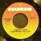 CHERYL LYNN~Look Before You Leap~Columbia 03475 (Disco) Rare VG+ 45