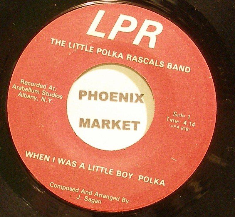 LITTLE POLKA RASCALS BAND~When I Was a Little Boy Polka~LPR 818 VG+ 45
