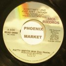 PATTY SMYTH & DON HENLEY~Sometimes Love Just Ain't Enough~MCA 54403 VG+ 45