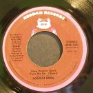 ADDRISI BROTHERS~Slow Dancin' Don't Turn Me on~Buddah 566 (Funk)  45