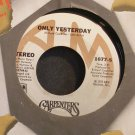 CARPENTERS~Only Yesterday~A&M 1677-S VG+ 45