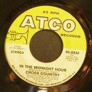 CROSS COUNTRY~In the Midnight Hour~ATCO 6934 (Soft Rock)  45