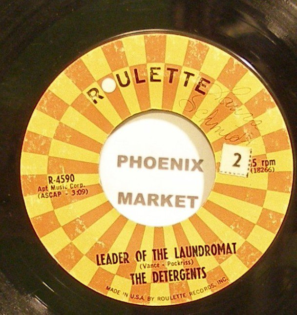THE DETERGENTS~Leader of the Laundromat~Roulette 4590  45