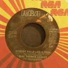 EARL THOMAS CONLEY~Nobody Falls Like a Fool~RCA 14172 VG+ 45