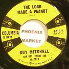 GUY MITCHELL & RAY CONNIFF~The Lord Made a Peanut~Columbia 41075  45
