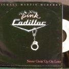 MICHAEL MARTIN MURPHEY~Never Givin' Up on Love~Warner Bros. 22970 Rare VG+ 45