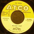 BENT FABRIC~Alley Cat~ATCO 6226 (Piano)  45