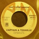CAPTAIN & TENNILLE~Can't Stop Dancin'~A&M 1912-S VG+ 45