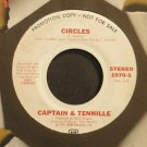 CAPTAIN & TENNILLE~Circles~A&M 1970-S Promo VG++ 45
