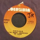 CHICAGO~I've Been Searchin' So Long~Columbia 46020 (Classic Rock)  45