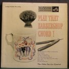 "CITIES SERVICE QUARTET~Play That Barbershop Chord!~RCA Victor 3273 Rare VG++ 45 2X7"", EP"