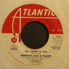 EMERSON, LAKE & PALMER~All I Want is You~Atlantic 3555 (Progressive Rock) Promo VG+ 45
