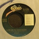 EXILE~Hang on To Your Heart~EPIC 05580 VG+ 45
