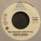 GEORGE BENSON~The Greatest Love of All~Arista 0251 (Soul) Promo VG++ 45