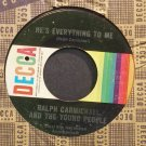 RALPH CARMICHAEL~He's Everything to Me~Decca 32188 Rare VG+ 45