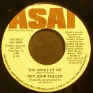 ROY JOHN FULLER~The Image of Me~ASAI 4005 VG++ 45