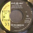 5TH DIMENSION~Up-Up and Away~Soul City 756 (Soul) VG+ 45