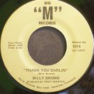 BILLY BROWN~Thank You Darlin'~Big M 1014 Rare 45