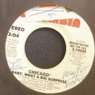 CHICAGO~Baby, What a Big Surprise~Columbia 10620 (Classic Rock) Promo VG+ 45