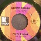 CRAZY PAVING~Anytime Sunshine~Kapp 2117 (Punk) Rare 45
