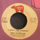 ERIC CLAPTON~I Shot the Sheriff~RSO 500 (Blues)  45