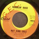 NAT KING COLE~Ramblin' Rose~Capitol 4804 (Jazz Vocals) VG+ 45