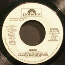 ATLANTA RHYTHM SECTION~Jukin~Polydor 14323 (Southern Rock) Promo VG++ 45