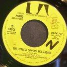 ED BRUCE~The Littlest Cowboy Rides Again~United Artists UA-XW774-Y Promo VG+ HEAR 45