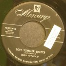 EDDIE HEYWOOD~Soft Summer Breeze~Mercury 70863 (Piano)  45
