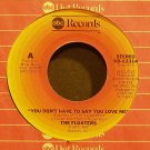 THE FLOATERS~You Don't Have to Say You Love Me~ABC 12314 (Funk)  45