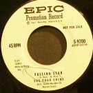 THE FOUR COINS~Falling Star~EPIC 9200 Promo VG+ 45