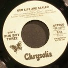 FUN BOY THREE~Our Lips Are Sealed~Chrysalis 42710 (New Wave) Promo VG+ 45