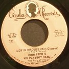 JOHN FRED & HIS PLAYBOY BAND~Judy in Disguise~Paula 282 (Soft Rock)  45