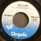 THE BABYS~Isn't it Time~Chrysalis 2173 (Arena Rock)  45