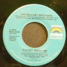BELLAMY BROTHERS~Forget About Me~Curb 52380 VG+ 45