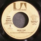 BOBBY WOMACK~Check it Out~United Artists UA-XW621-X (Soul)  45