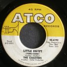 THE COASTERS~Little Egypt~ATCO 6192 (Doo-Wop)  45