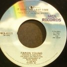 FARON YOUNG~It Was the Last Time~MCA 41177 VG+ 45
