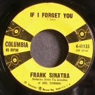 FRANK SINATRA~If I Forget You~Columbia 41133 (Jazz Vocals) Rare 45