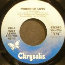 HUEY LEWIS & THE NEWS~The Power of Love~Chrysalis 42876 (Soft Rock) VG+ 45