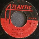 IVORY JOE HUNTER~Empty Arms~Atlantic 1128 (Early R&B)  45