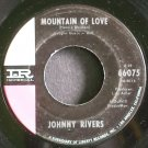 JOHNNY RIVERS~Mountain of Love~IMPERIAL 66075 (Rock & Roll)  45