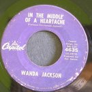 WANDA JACKSON~In the Middle of a Heartache~Capitol 4635 (Rockabilly)  45