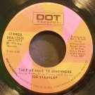 JOE STAMPLEY~Take Me Home to Somewhere~Dot 17522 VG+ 45