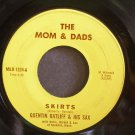 QUENTIN RATLIFF~Skirts~The Mom & Dads 1324 (Saxophone)  45