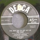 ANDREWS SISTERS~I've Just Got to Get Out Of the Habit~Decca 27007  45