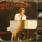 BARRY MANILOW~Even Now~Arista 0330 (Soft Rock) VG+ 45