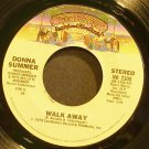 DONNA SUMMER~Walk Away~Casablanca 2300 (Disco) VG+ 45